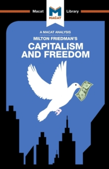 An Analysis of Milton Friedman's Capitalism and Freedom, Paperback / softback Book