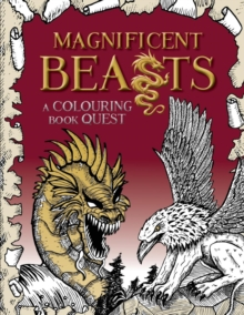 Magnificent Beasts : A Colouring Book Quest, Paperback / softback Book
