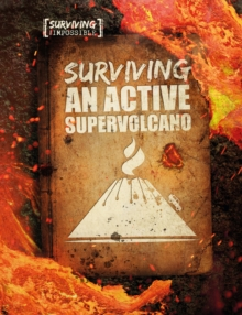 Surviving an Active Supervolcano, Hardback Book