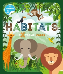 Extreme Facts: Habitats, Hardback Book