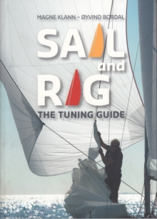 Sail and Rig - The Tuning Guide, Paperback / softback Book