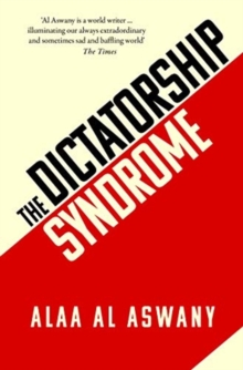 The Dictatorship Syndrome, Hardback Book
