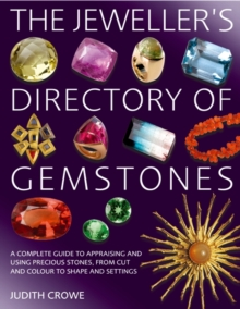 The Jeweller's Directory of Gemstones, Paperback / softback Book