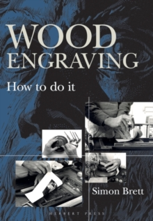 Wood Engraving : How to Do It, Paperback / softback Book