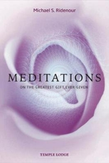 Meditations : on the Greatest Gift Ever Given, Paperback / softback Book
