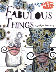 Start Art: Fabulous Things, Paperback Book