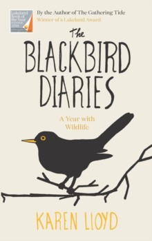 The Blackbird Diaries : A Year with Wildlife, EPUB eBook