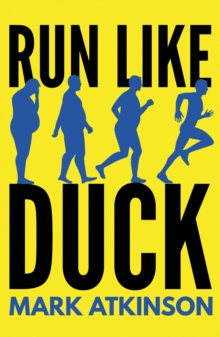 Run Like Duck, Paperback / softback Book