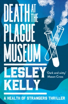Death at the Plague Museum, Paperback / softback Book