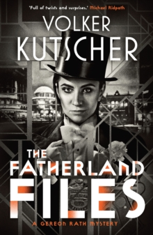 The Fatherland Files, Paperback / softback Book