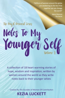 The Pay It Forward Series : Notes to My Younger Self, Paperback Book