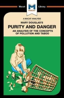 Mary Douglas's Purity and Danger : An analysis of the concepts of pollution and taboo, Paperback / softback Book