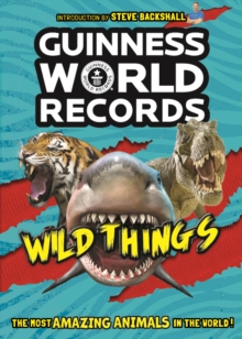 Guinness World Records: Wild Things, Paperback / softback Book