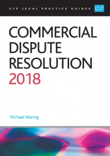 Commercial Dispute Resolution 2018, Paperback / softback Book