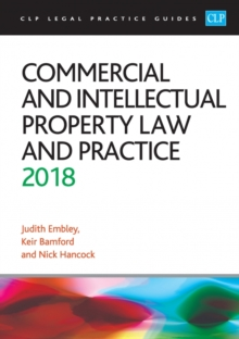 Commercial and Intellectual Property Law and Practice 2018, Paperback Book