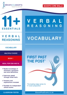 11+ Essentials Verbal Reasoning: Vocabulary Book 1 : First Past the Post, Paperback Book