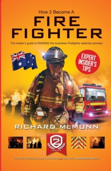 How to Become an Australian Firefighter, Paperback / softback Book