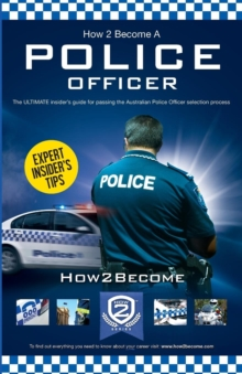 How to Become an Australian Police Officer, Paperback / softback Book