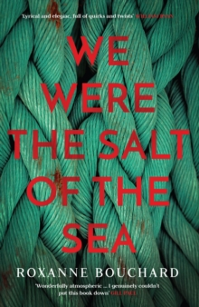 We Were the Salt of the Sea, Paperback / softback Book