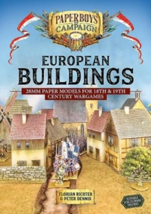 European Buildings : 28mm Paper Models for 18th & 19th Century Wargames, Paperback / softback Book