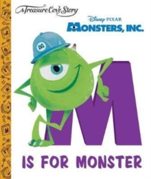 A Treasure Cove Story - Monsters Inc. - M is for Monster, Hardback Book