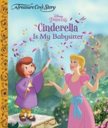 A Treasure Cove Story - Cinderella is my Babysitter, Hardback Book