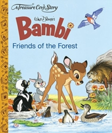 A Treasure Cove Story - Bambi - Friends of the Forest, Hardback Book