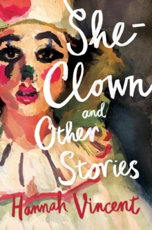 She-Clown : and Other Stories, EPUB eBook