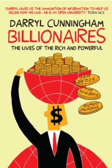 Billionaires : The Lives of the Rich and Powerful, EPUB eBook