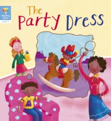 Reading Gems: The Party Dress (Level 3), Paperback Book