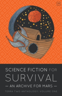 Science Fiction for Survival : An Archive for Mars, Paperback / softback Book