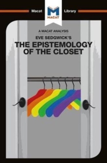 Eve Kosofsky Sedgwick's Epistemology of the Closet, Paperback / softback Book