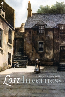 Lost Inverness, Paperback / softback Book