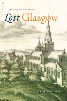 Lost Glasgow, Paperback / softback Book