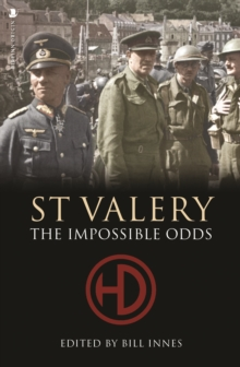 St. Valery : The Impossible Odds, Paperback / softback Book