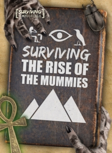 Surviving the Rise of the Mummies, Hardback Book