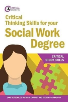 Critical Thinking Skills for your Social Work Degree, Paperback / softback Book