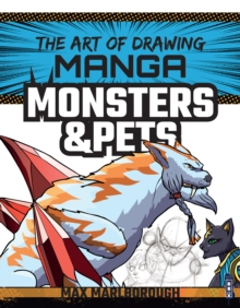 The Art of Drawing Manga: Monsters & Pets, Paperback / softback Book
