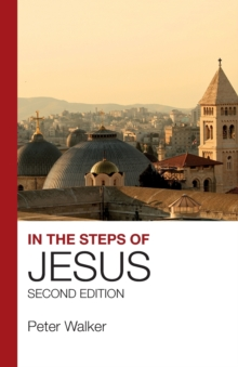 In the Steps of Jesus : Second Edition, Paperback / softback Book