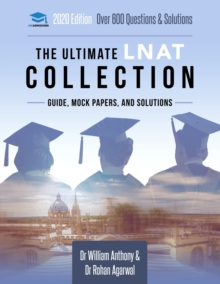The Ultimate LNAT Collection : 3 Books In One, 600 Practice Questions & Solutions, Includes 4 Mock Papers, Detailed Essay Plans, 2019 Edition, Law National Aptitude Test, UniAdmissions, Paperback / softback Book