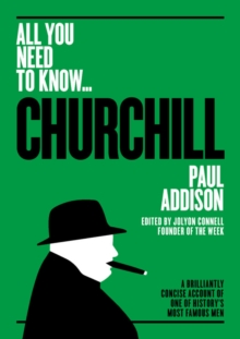 Winston Churchill : A Brilliantly Concise Account of One of History's Most Famous Men, Paperback / softback Book
