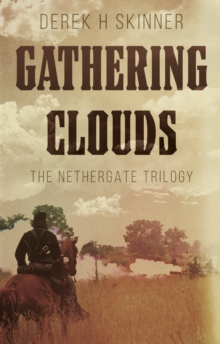 Gathering Clouds : The Nethergate Trilogy, Paperback / softback Book