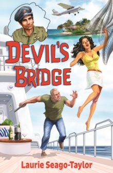 Devil's Bridge : A Caribbean Adventure Thriller, Paperback / softback Book