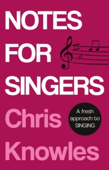 Notes for Singers, Paperback / softback Book