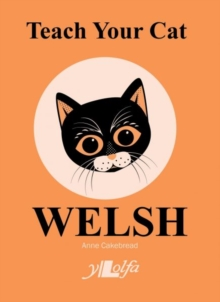 Teach Your Cat Welsh, Paperback / softback Book