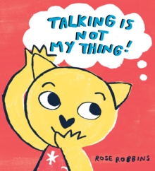 Talking is not my Thing, Hardback Book