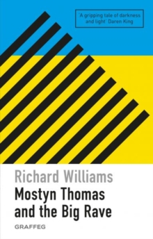 Mostyn Thomas and the Big Rave, Paperback / softback Book