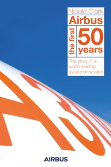 Airbus : The first 50 years, Hardback Book