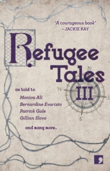 Refugee Tales : Volume III 3, Paperback / softback Book
