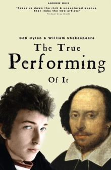 The True Performing Of It, Paperback / softback Book